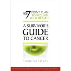 A Survivors Guide to Cancer